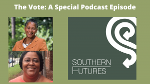 Danita Mason-Hogans and Dr. Gloria Thomas with Southern Futures logo