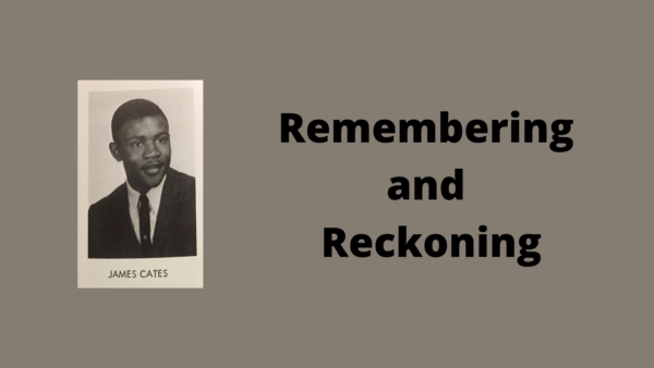 James Cates - Remembering and Reckoning banner